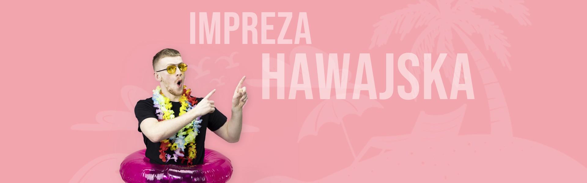 Impreza w stylu hawajskim w sam raz na lato. Naszyjniki hawajskie, kapelusze, dekoracje i gadżęty hawajskie.